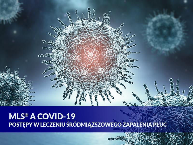 MLS® a COVID-19: postępy w leczeniu śródmiąższowego zapalenia płuc
